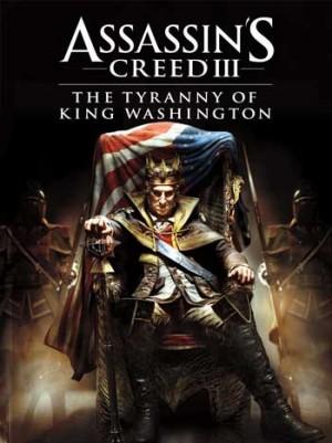 Assassin's Creed III: La Tiranía del Rey Washington